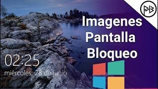 Windows 10   Obtener imágenes de pantalla de bloqueo (4 Pasos)