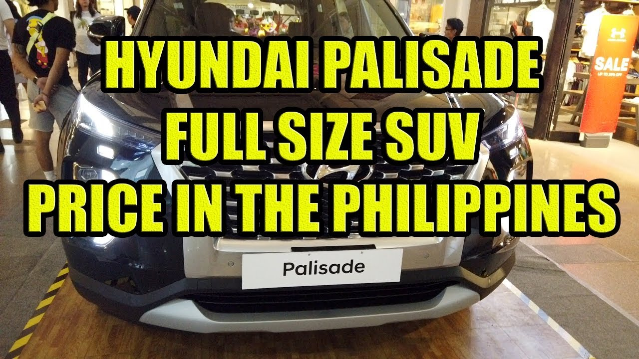 Hyundai Palisade Full Size Suv Price In The Philippines