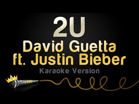 David Guetta Ft. Justin Bieber - 2U (Karaoke Version)