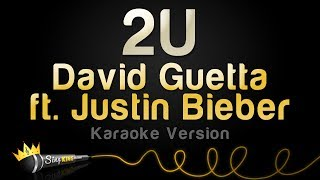 Video David Guetta ft. Justin Bieber - 2U (Karaoke Version) download MP3, 3GP, MP4, WEBM, AVI, FLV Januari 2018