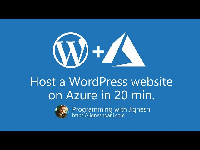 Host a WordPress website on Azure in 20 min | Azure Training | #WordPress | Programming with Jignesh