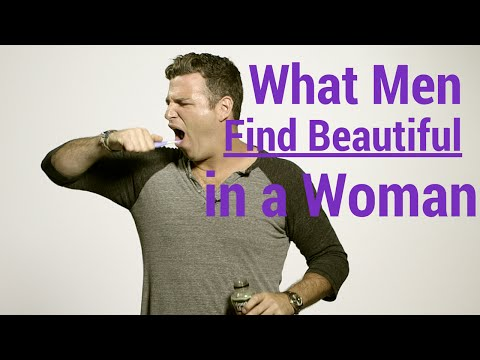 What Men Find Beautiful In A Woman