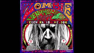 Rob Zombie - The Girl Who Loved The Monsters