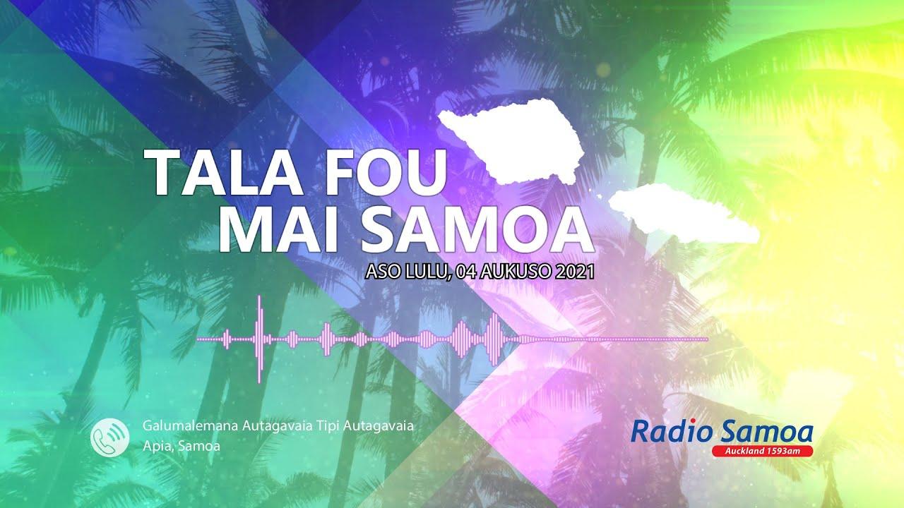 Download Radio Samoa - News from Samoa (04 AUG 2021)