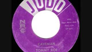 Download Tommy Roe-Caveman 1960 MP3 song and Music Video