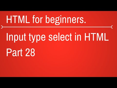Input Type Select In Html - HTML Tutorial For Beginners Part 28