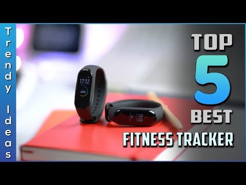 Top 5 Best Fitness Trackers Review In 2020