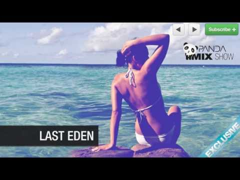Last Eden - Lounge Mix - Panda Mix Show