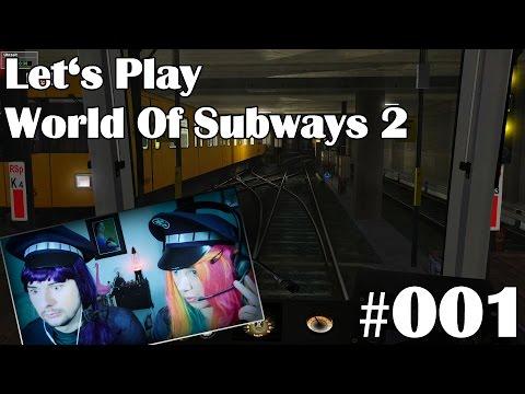 "Let's Play World of Subways 2 - Berlin U7 ☆ #001 ☆ ""Einsteigen bitte!"" ☆ Facecam ☆ fabelay |"