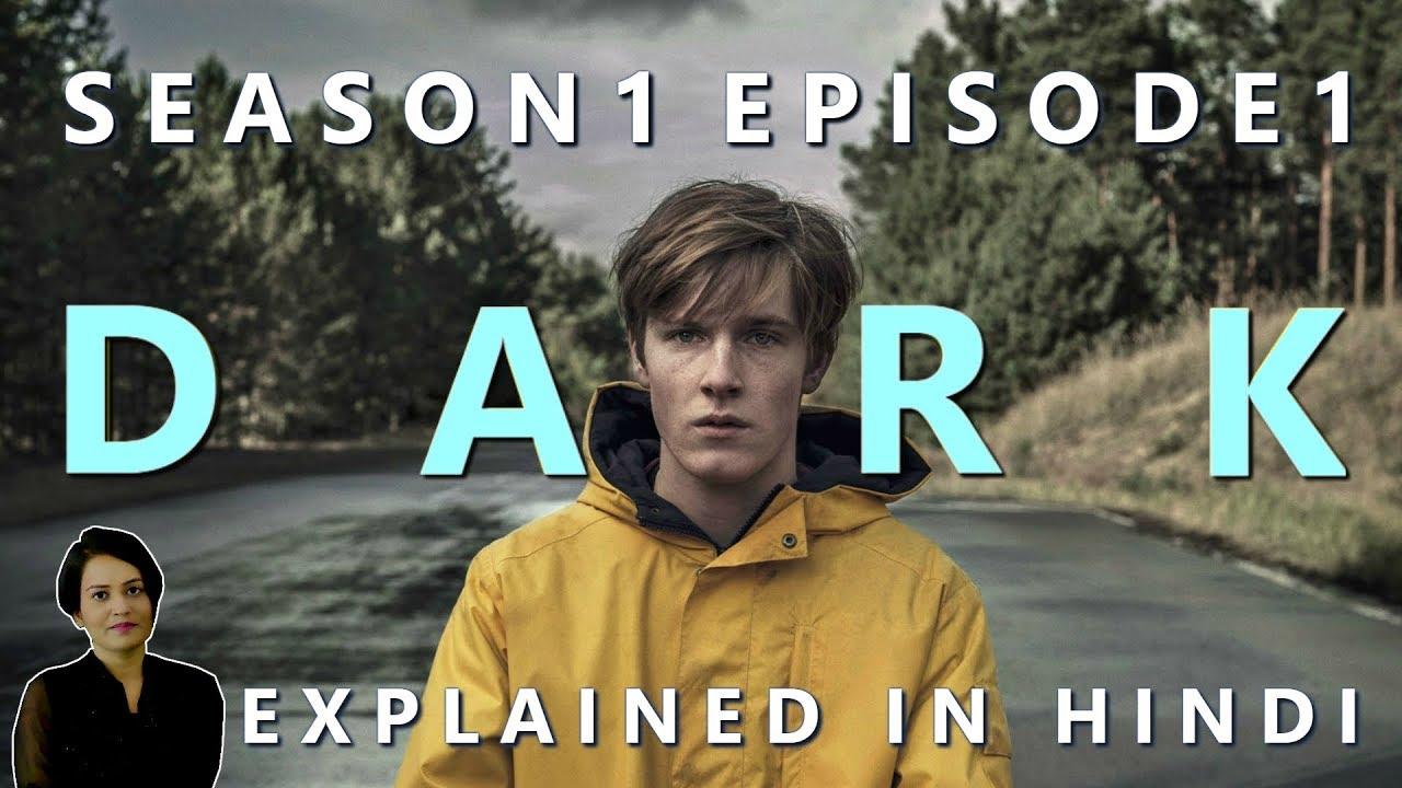 Dark Season 1 Episode 1 Explained In Hindi Youtube