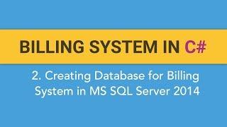 2. كيفية إنشاء نظام الفوترة في C# ؟ (إنشاء قاعدة بيانات نظام الفوترة في MS SQL SERVER 2014)
