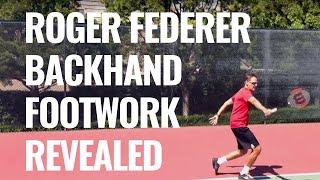 Roger Federer One Handed Backhand Footwork!