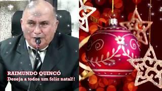 Mensagem de Natal do Vereador Raimundo Quincó