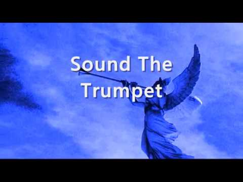 Sound The Trumpet Lyrics
