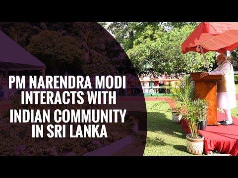 PM Narendra Modi interacts with Indian community in Sri Lanka