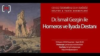 Dr. İsmail Gezgin ile Homeros ve İlyada Destanı KTS #112