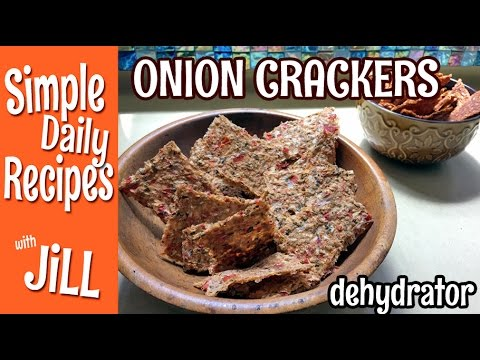 Two Onion-Flax Cracker Recipes from the Dehydrator