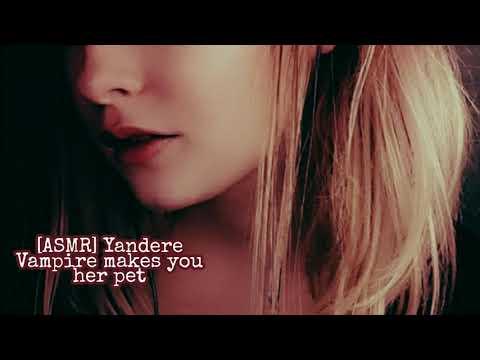 [ASMR] Yandere Vampire Makes You Her Pet (Gender Neutral)