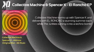 Collective Machine & Spencer K - El Roncho EP (incl. The Junkies Remix)