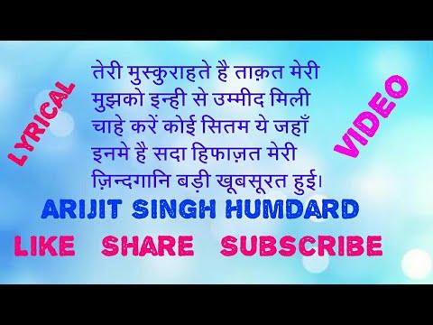 Teri Muskurahatein Hai Taqat Meri | Arijit Singh |
