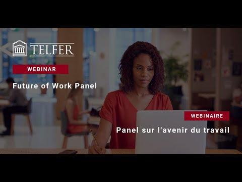 Future of Work Panel Discussion | Panel de discussion sur l'avenir du travail