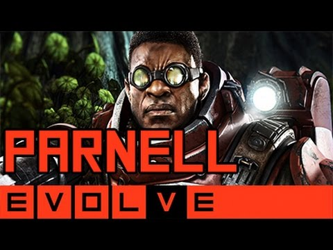 Evolve - Parnell Gameplay and Strategy