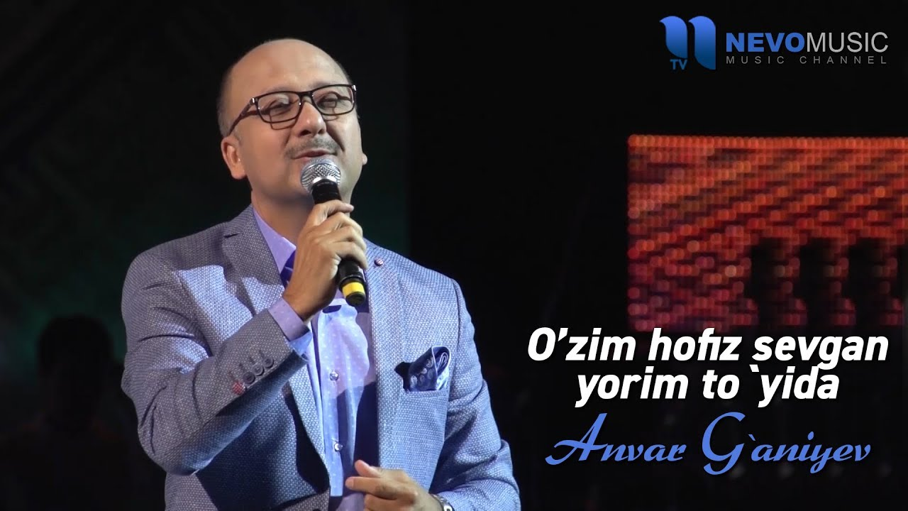 Anvar G'aniyev - O'zim hofiz sevgan yorim to'yida (konsert 2017)