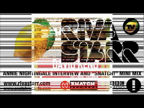 "Annie Nightingale (BBC Radio1) interviews Riva Starr and plays a 30 mins ""Snatch! Special"" Minimix"