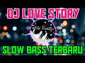 Gambar cover DJ LOVE STORY VERSI GAGAK | SLOW BASS REMIX 2020