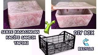 SEBZE KASASINDAN SANDIK YAPIMI // BEST OUT OF WASTE | HOW TO MAKE A RECYCLED BOX