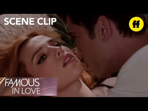 Famous In Love  Season 1 Episode 9: Paige and Rainer Rehearse A Steamy   Freeform