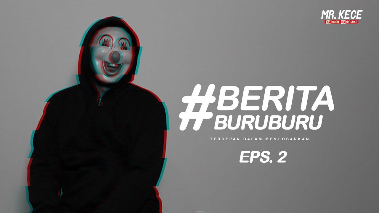 JRX DAN BACOD | MR. KECE #BERITABURUBURU