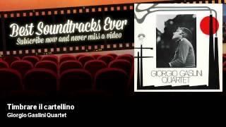 Giorgio Gaslini Quartet - Timbrare il cartellino - 5 Donne Per L