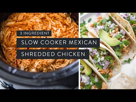 SLOW COOKER MEXICAN SHREDDED CHICKEN ⦊ 3 Ingredients!