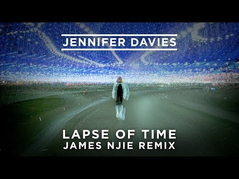 Jennifer Davies - Lapse Of Time (James Njie Remix)