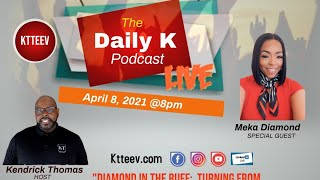 The Transition from Pressure to Purpose | Daily K Podcast | Ktteev.com