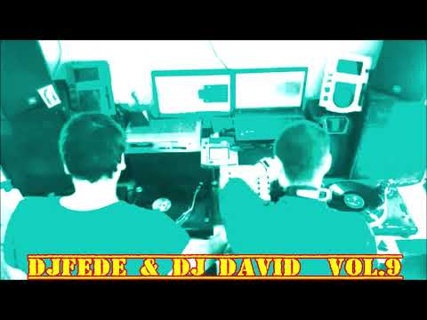 DJFEDE & DJ DAVID VOL.9