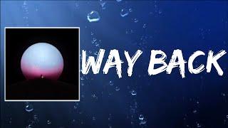 Way Back (Lyrics) by Manchester Orchestra