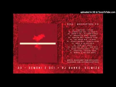 Deva - Demoni E Dei feat. DJ Danko, SilMizu from YouTube · Duration:  4 minutes 40 seconds
