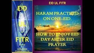 HARAM PRACTISED IN ONE EID