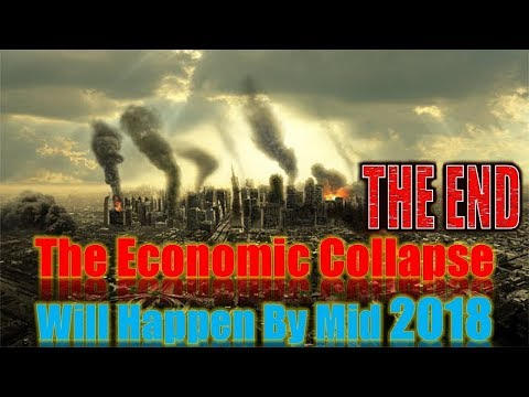 Financial Analyst Bets His Blog That The Economic Collapse Will Happen By Mid 2018