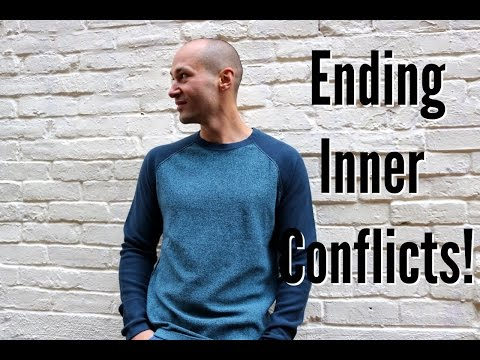 Dealing With Anxiety Caused By Internal Conflict