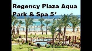 Regency Plaza Aqua Park Spa 5 Египет Шарм Эль Шейх Полный