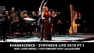 EVANESCENCE   SYNTHESIS LIVE 2018 PT 1