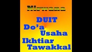 Nirwana-DUIT (Do'a,Usaha,Ikhtiar,Tawakkal)--LIRIK  [ost. Aku Bukan Ustad)