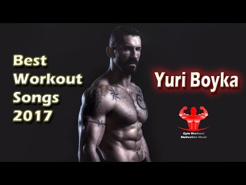 New Aggressive Gym Training Motivation Music Mix 2017 | Best Workout Songs 2017 | Yuri Boyka