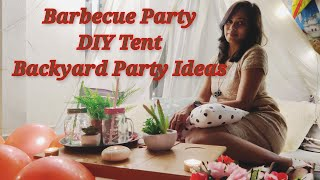 Outdoor Party Decoration IdeasBackyard PartyBarbecue Party At HomeBarbeque Recipe DIY Tent Party
