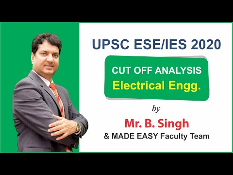 UPSC ESE/IES Prelims2020 Electrical Engineering Solution-Analysis-Expected Cutoff -MADE EASY Faculty