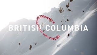 The Faction Collective Presents: British Columbia   4K