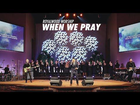 When We Pray // Tauren Wells // Royalwood Worship